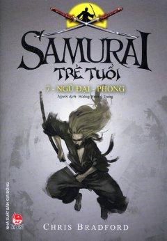 Samurai Trẻ Tuổi - Tập 7: Ngũ Đại - Phong