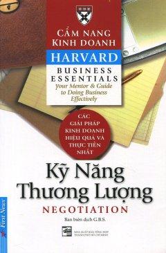 Cẩm Nang Kinh Doanh - Kỹ Năng Thương Lượng (Tái Bản 2016)