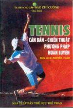 Tennis - Căn bản - Chiến thuật - Phương pháp huấn luyện