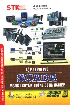 Lập Trình PLC - SCADA Mạng Truyền Thông Công Nghiệp
