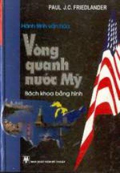 Hành Tình Văn Hoá Vòng Quanh Nước Mỹ - Bách Khoa Bằng Hình
