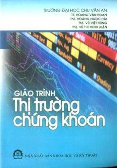 Giáo Trình Thị Trường Chứng Khoán - Tái bản 06/08/2008