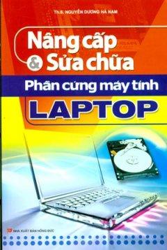 Nâng Cấp Và Sửa Chữa Phần Cứng Máy Tính Laptop