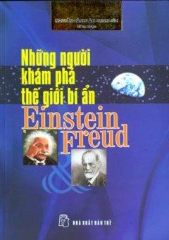 Những Người Khám Phá Thế Giới Bí Ẩn Einstein Và Freud