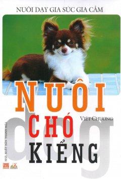 Nuôi Chó Kiểng (Tái Bản 2016)