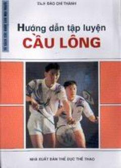 Hướng dẫn tập luyện cầu lông
