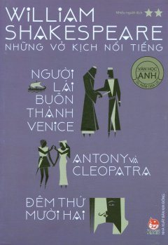 William Shakespeare - Những Vở Kịch Nổi Tiếng (Tập 2)