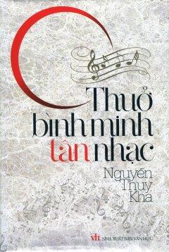 Thuở Bình Minh Tân Nhạc