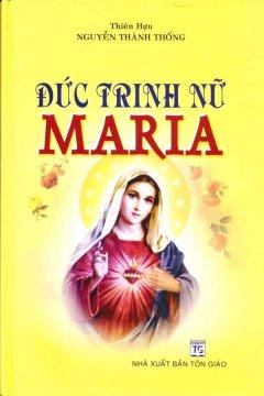Đức Trinh Nữ Maria