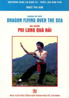 Bài Quyền Phi Long Quá Hải