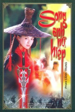 Song Anh Nữ Hiệp