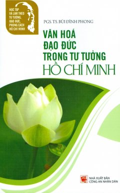 Văn Hóa Đạo Đức Trong Tư Tưởng Hồ Chí Minh