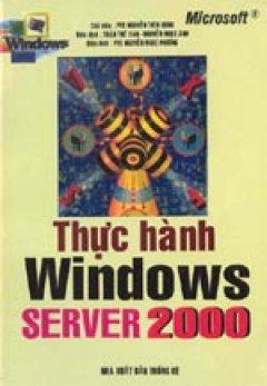 Thực hành Windows Server 2000 - Tái bản 2000