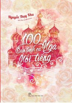 100 Bản Tình Ca Nga Nổi Tiếng