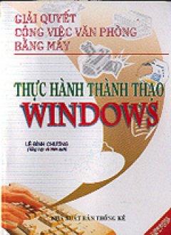 Thực hành thành thạo Windows