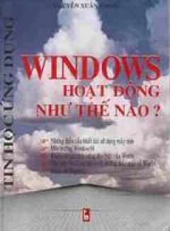 Windows hoạt động như thế nào?