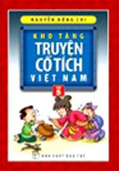 Kho Tàng Truyện Cổ Tích  Việt Nam - Tập 5