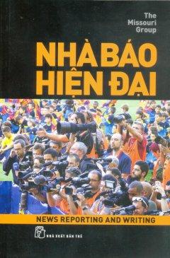 Nhà Báo Hiện Đại - Tái bản 09/2014