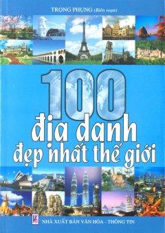 100 Địa Danh Đẹp Nhất Thế Giới