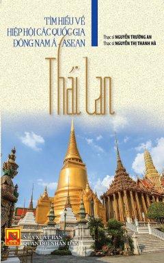 Tìm Hiểu Về Hiệp Hội Các Quốc Gia Đông Nam Á - Asean: Thái Lan