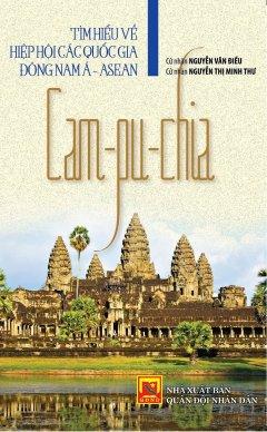 Tìm Hiểu Về Hiệp Hội Các Quốc Gia Đông Nam Á - Asean: Cam-pu-chia