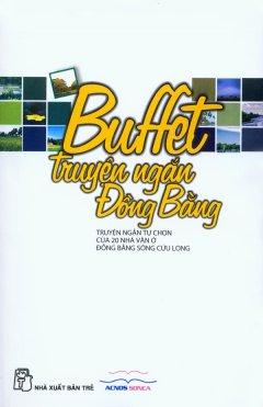 Buffet Truyện Ngắn Đồng Bằng