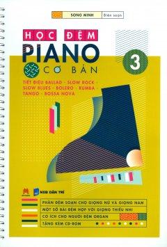 Học Đệm Piano Cơ Bản - Phần 3 (Tặng Kèm CD)