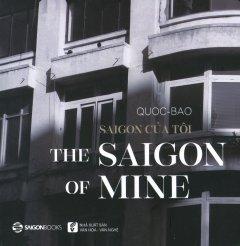 Saigon Của Tôi (Song Ngữ)
