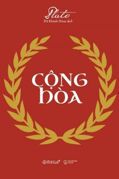 Cộng Hòa (Tái Bản 2018)