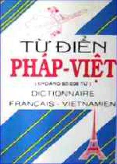 Từ điển Pháp - Việt (60000 từ)