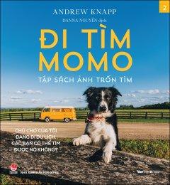 Đi Tìm Momo - Tập Sách Ảnh Trốn Tìm (Tập 2)