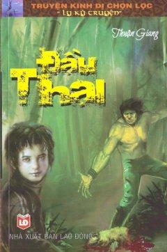 Truyện Kinh Dị Chọn Lọc - Đầu Thai