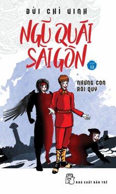 Ngũ Quái Sài Gòn - Tập 12: Những Con Rối Quỷ