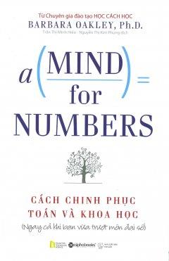 A Mind For Numbers - Cách Chinh Phục Toán Và Khoa Học