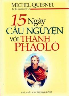 15 Ngày Cầu Nguyện Với Thánh Phaolô