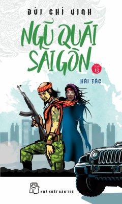 Ngũ Quái Sài Gòn - Tập 13: Hải Tặc
