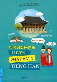Luyện Phát Âm Tiếng Hàn