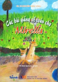 Các Bài Giảng Về Toán Cho Mirella - Quyển 2