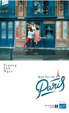 Hẹn Hò Với Paris (Bìa Xanh)