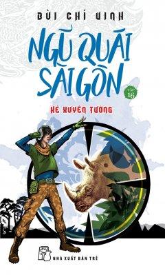 Ngũ Quái Sài Gòn - Tập 16: Kẻ Xuyên Tường