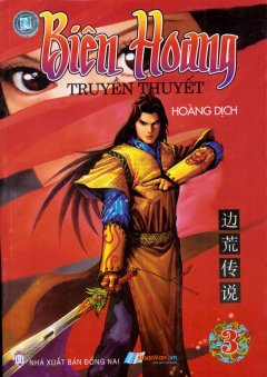 Biên Hoang - Truyền Thuyết (Tập 3)