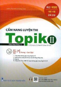 Cẩm Nang Luyện Thi Topik 2 (Trung - Cao Cấp) (Tặng Kèm Sổ Tay)