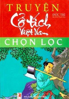 Truyện Cổ Tích Việt Nam Chọn Lọc - Tái bản 03/2010