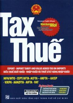 Tax - Thuế - Biểu Thuế Xuất Khẩu - Nhập Khẩu Và Thuế GTGT Hàng Nhập Khẩu