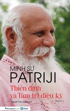 Thiền Định Và Tâm Trí Diệu Kỳ (Tái Bản 2019)