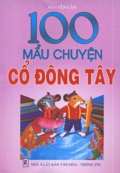 100 Mẩu Chuyện Cổ Đông Tây