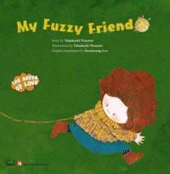 My Fuzzy Friend