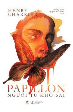 Papillon - Người Tù Khổ Sai (Tái Bản 2019)