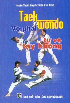 Taekwondo Võ Phái Tự Vệ Tay Không