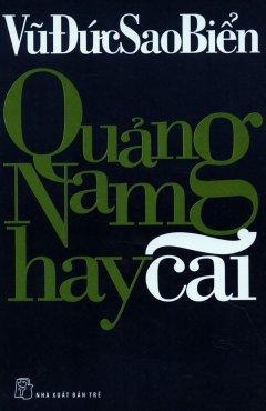 Quảng Nam Hay Cãi